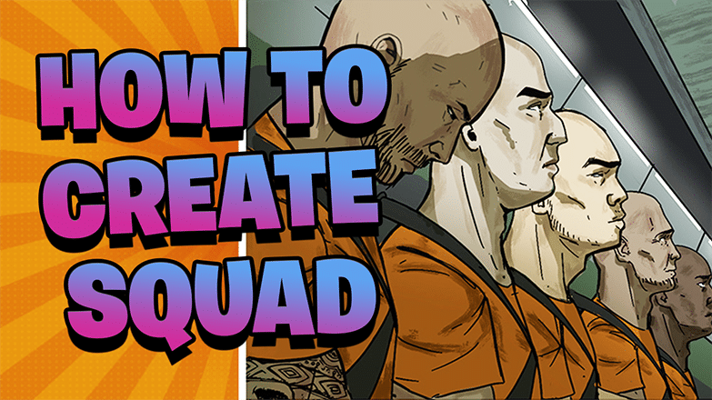 How To Create a Squad