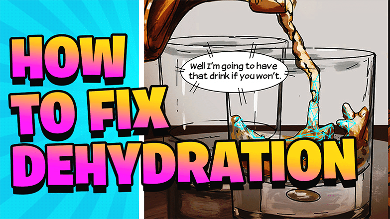 How To Fix Dehydration