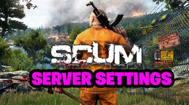 Scum Game Server Settings